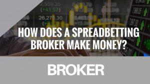 How do spread betting companies make money?